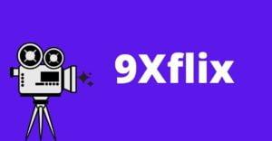 9Xflix Download Bollywood, Hollywood, Tamil, Telugu, Malayalam Movies