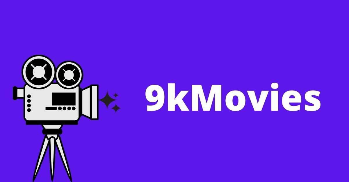 9kMovies Download & Streaming Hollywood, Bollywood Movies (FREE)
