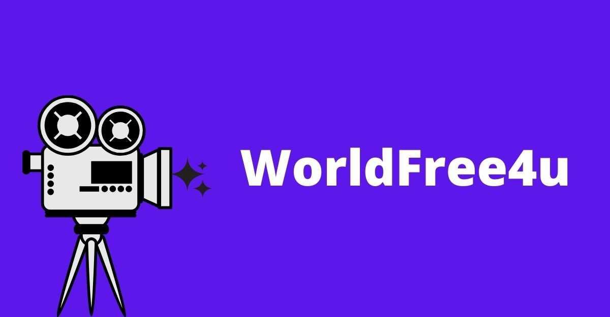 WorldFree4u Free Download & Stream Bollywood, Hollywood Movies