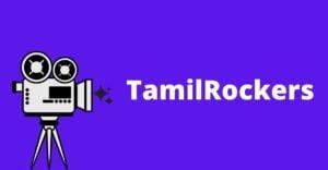 TamilRockers Download Free Tamil, Telugu, Malayalam Movies